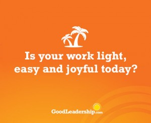 Goodness Pledge Spark-Is your work light, easy and joyful today
